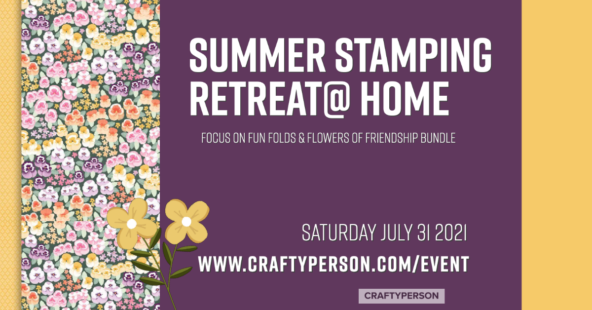 Summer Stamping Retreat @Home