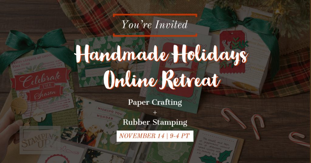 Handmade Holiday Stamping Online Retreat