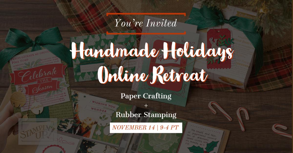 Handmade Holiday Stamping Online Retreat
