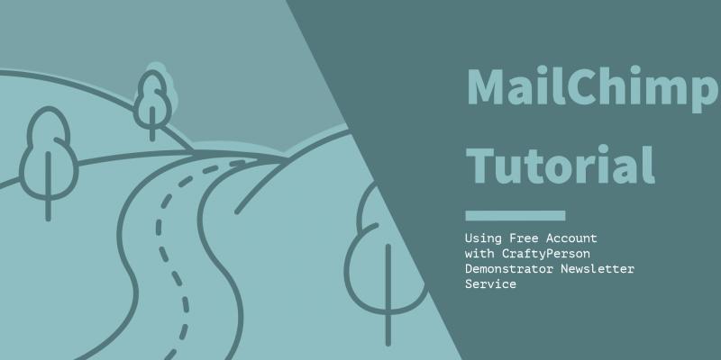 MailChimp Tutorial - Free Account