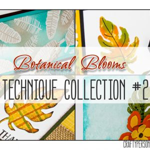 Technique Collection #6: Botanical Blooms Stamp Set